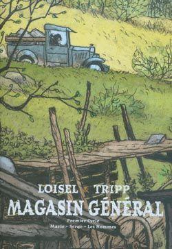 Magasin General Coffret Volume 1 Marie Volume 2 Serge Volume 3 Les Hommes Loisel Tripp Loisel Magasin General Generale
