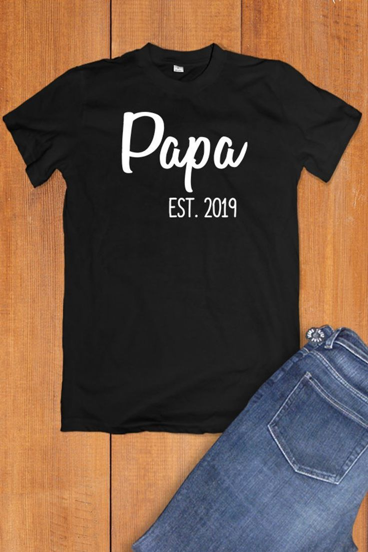 Papa Est 2019 Tshirt, Grandpa Gift, Baby ANnouncement Shirt, Pregnancy Reveal To Grandpa Shirt, New Grandpa Tshirt, Papa T Shirt, Papa Shirt #grandpagifts