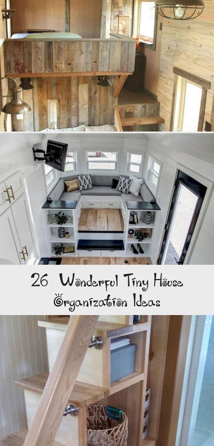 26 Wonderful Tiny House Organization Ideas Tiny House Organization Diy Tiny House Tiny House Builders