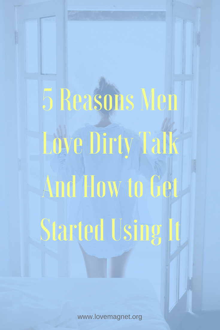 5 Reasons Men Love Dirty Talk And How to Get Started Using It -  Relationship Tips. Save the pin and click through to learn step by step on  how to talk dirty ...
