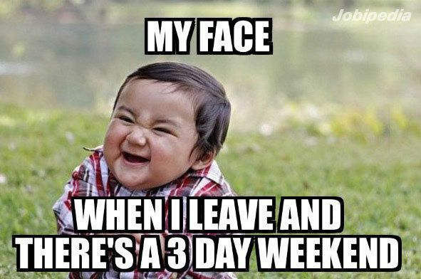 The only thing that beats a 3 day weekend…a 4 day weekend. #3dayweekendhumor The only thing that beats a 3 day weekend…a 4 day weekend. #3dayweekendhumor The only thing that beats a 3 day weekend…a 4 day weekend. #3dayweekendhumor The only thing that beats a 3 day weekend…a 4 day weekend. #3dayweekendhumor