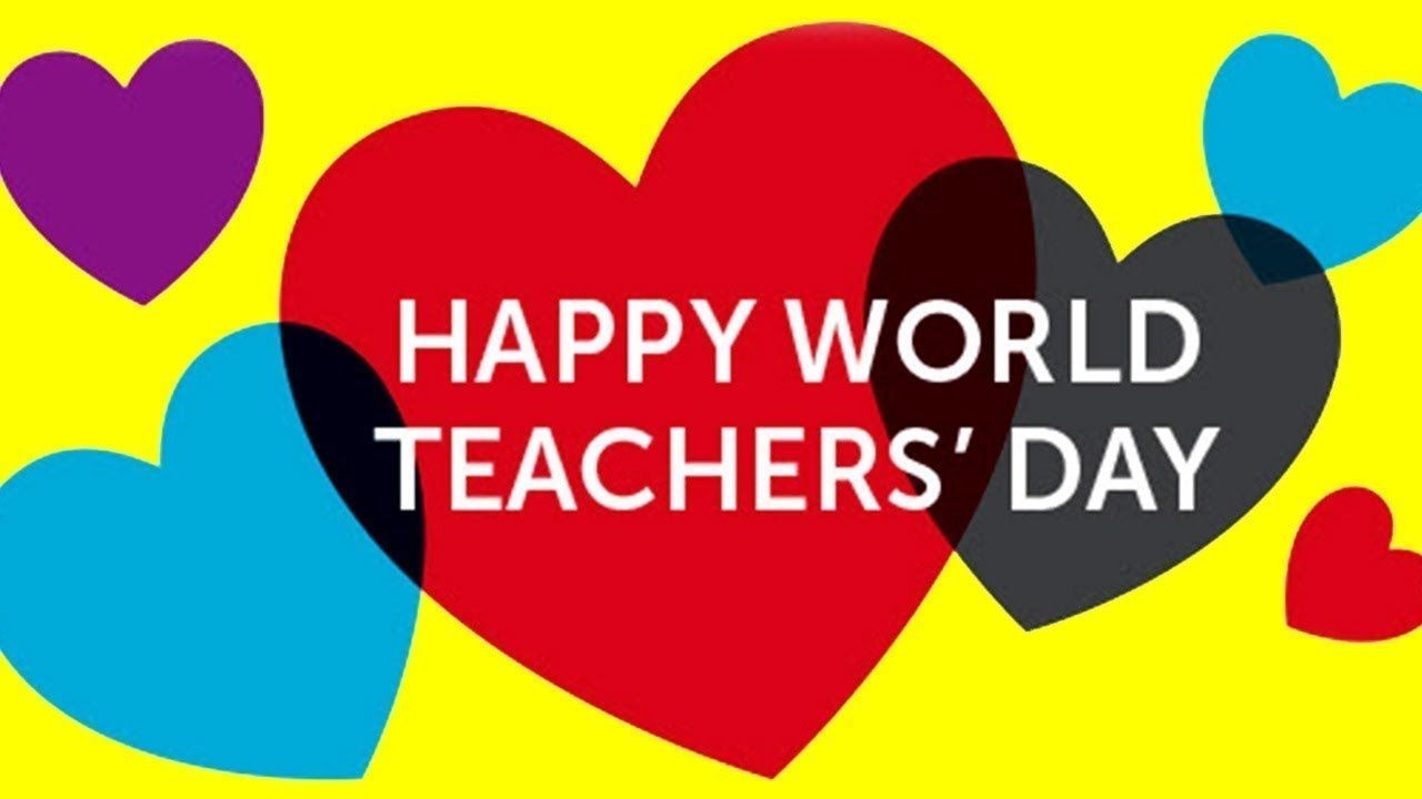 Happy World Teachers Day Images Wishes Greeting Video For Teacher World Teacher Day World Teachers Teachers Day