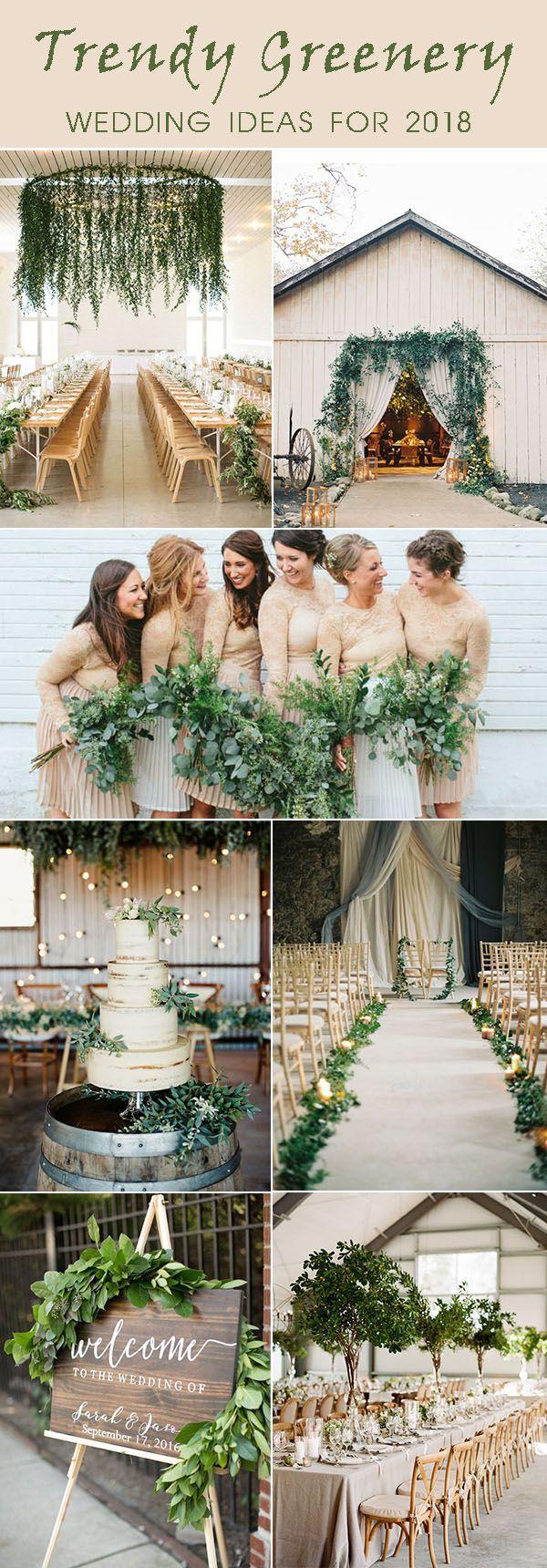 Fall wedding decor 2018  Trendy Greenery Wedding Ideas for  Brides