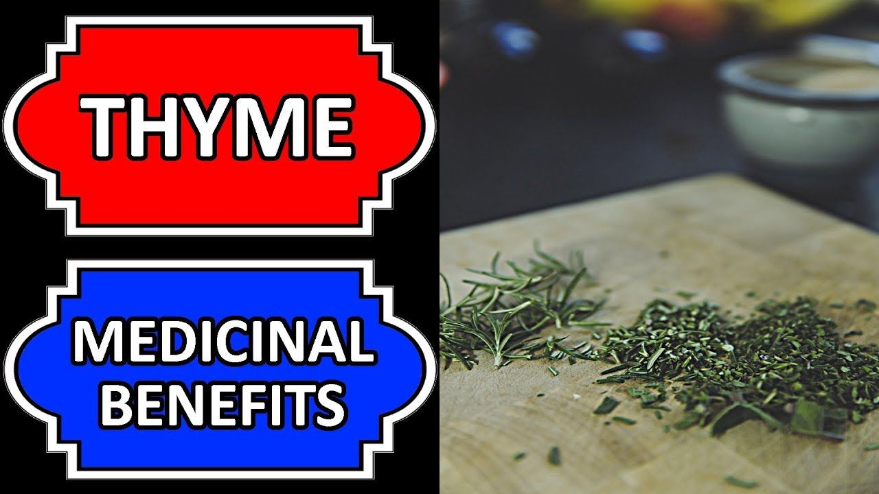 The Health Benefits Of Thyme Health benefits of thyme