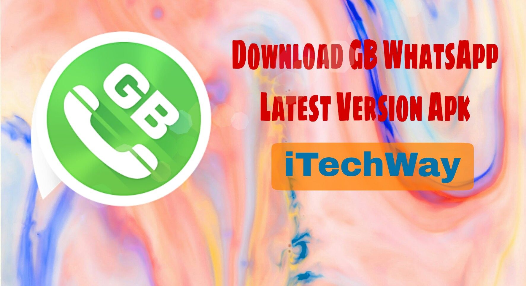 GB Whatsapp 5.60 Download Latest Version Use Dual