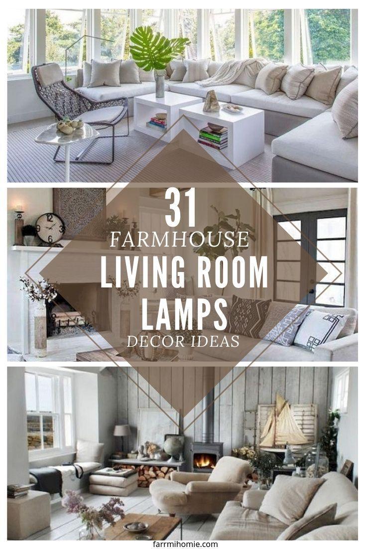 31 Farmhouse Living Room Lamps Design Ideas Farm House Living Room Lamps Living Room Farmhouse Living