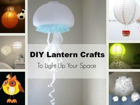 Making Lights: DIY Lantern Crafts to Light Up Your Space