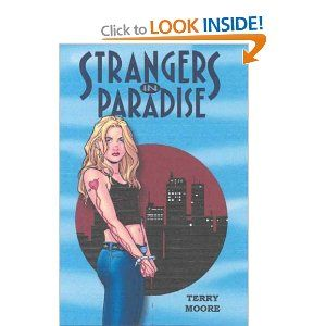 Strangers in Paradise (comic series), by Terry Moore.