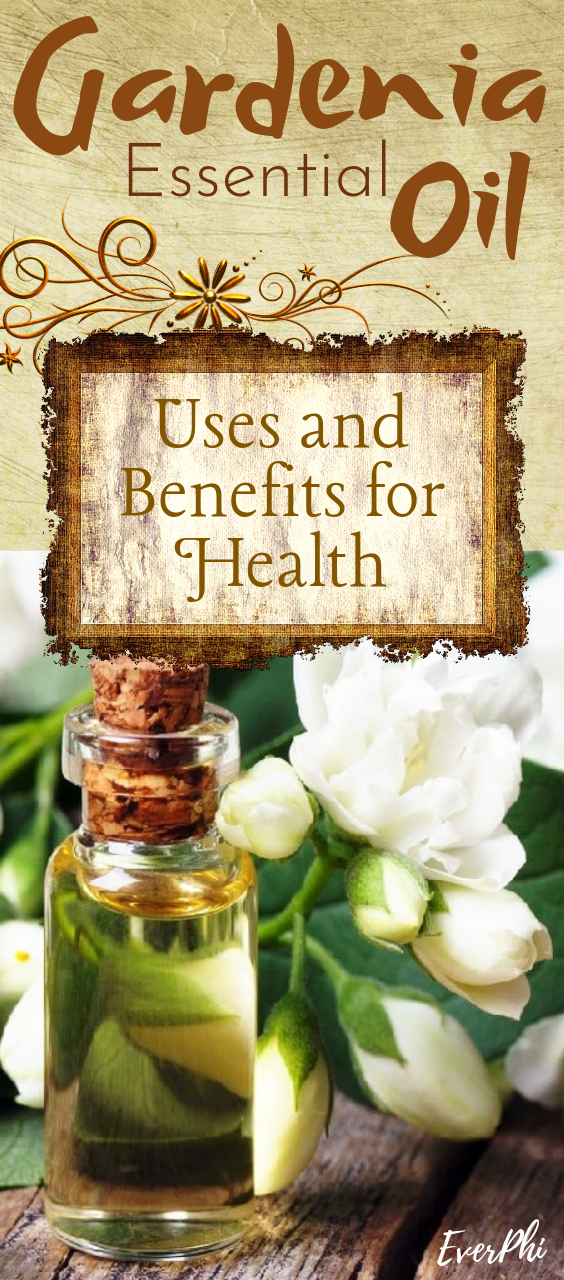 Gardenia Essential Oil Uses And Benefits For Health Gardenia Essential Oil Essential Oil Uses Essential Oils