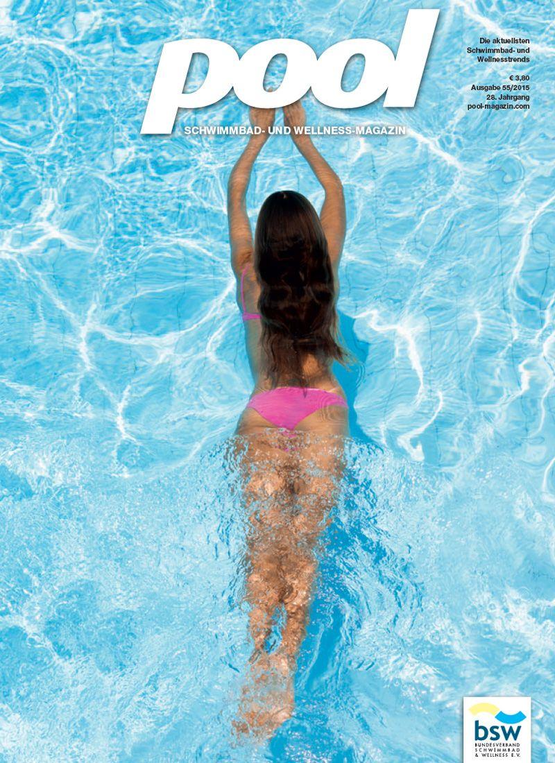 Pool-Magazin ePaper 55. Schwimmbad- und Wellnessmagazin ...