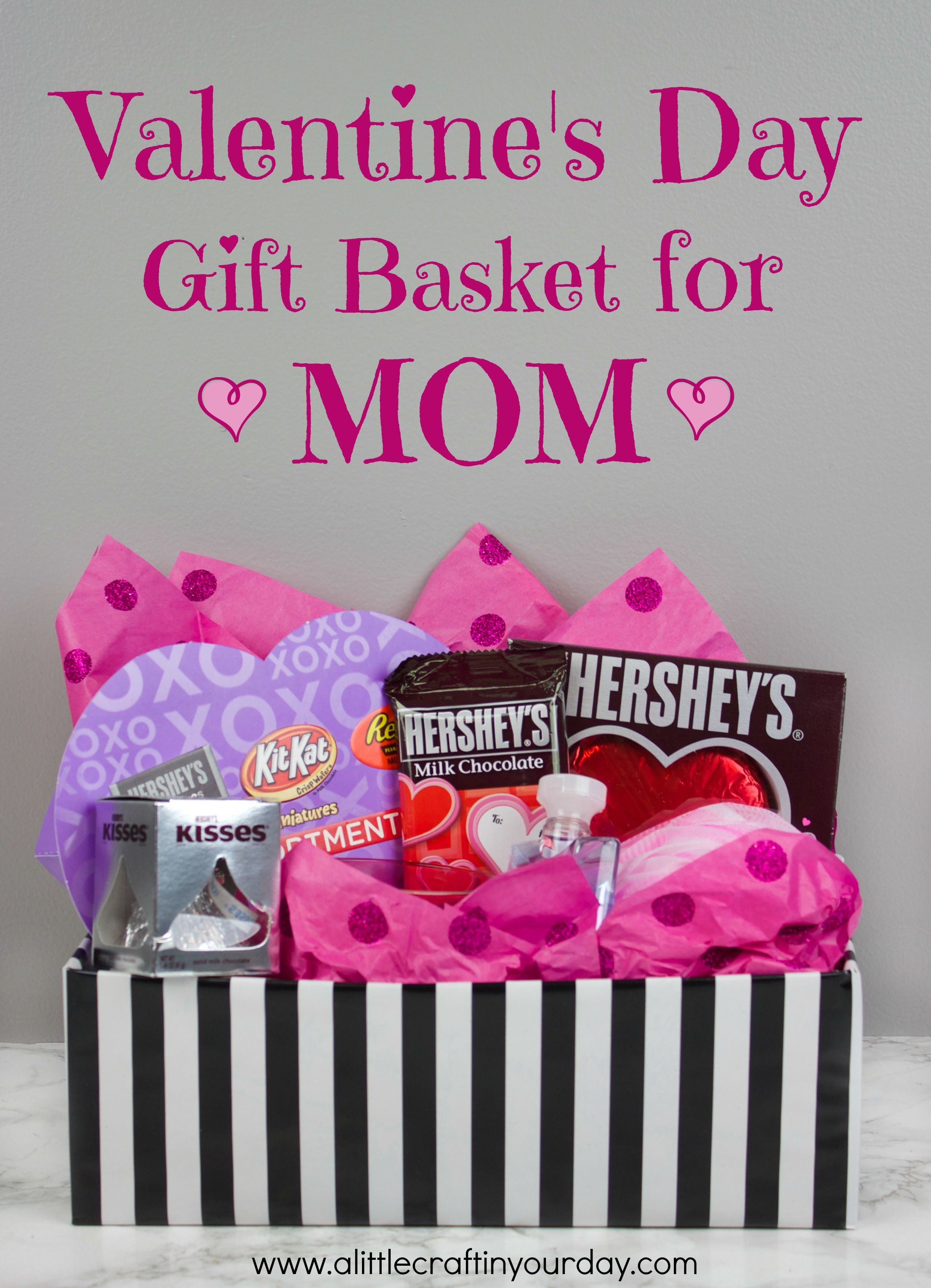 Valentine's Day Gift Basket for Mom | Mom, Inspiration and DIY and ...