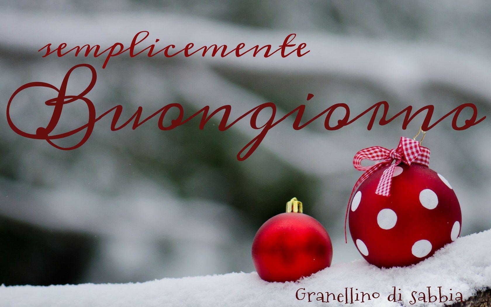 Semplicemente Buongiorno Buongiorno Buona Domenica E Auguri Natale