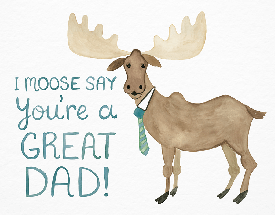 Image result for FATHER'S DAY MOOSE
