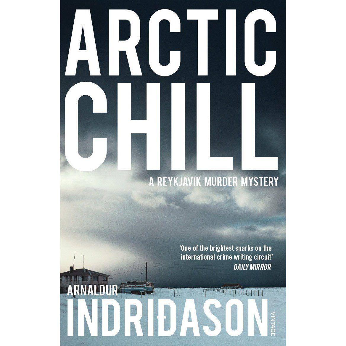 Arnaldur Indridason  Arctic Chill (reykjavik Murder Mysteries Book 5)
