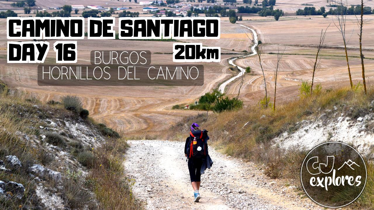 Camino Frances Vlog Burgos Hornillos Del Camino Camino Frances Burgos Camino De Santiago
