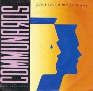 Communards & Sara Jane Morris - Don't leave me this way