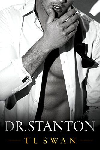 Dr Stanton By T L Swan Romance Books Hot Romance Books Contemporary Romance Books