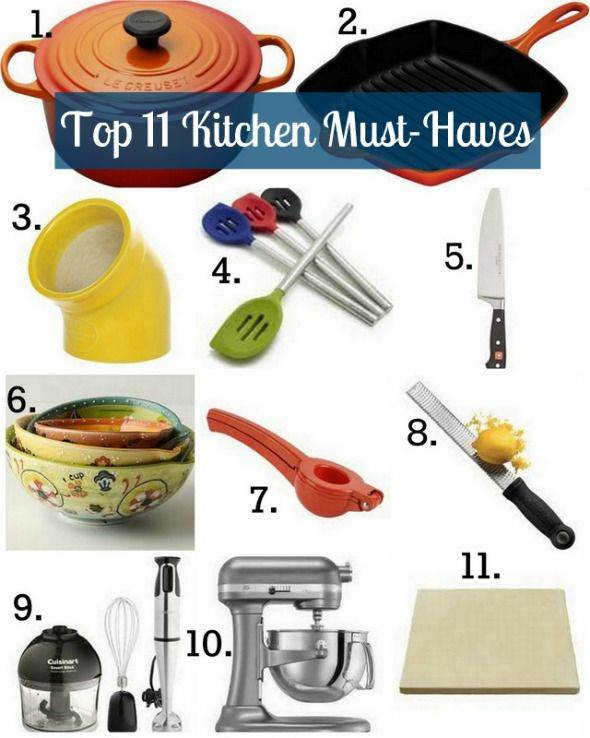 {Top 11 Kitchen Must Haves}