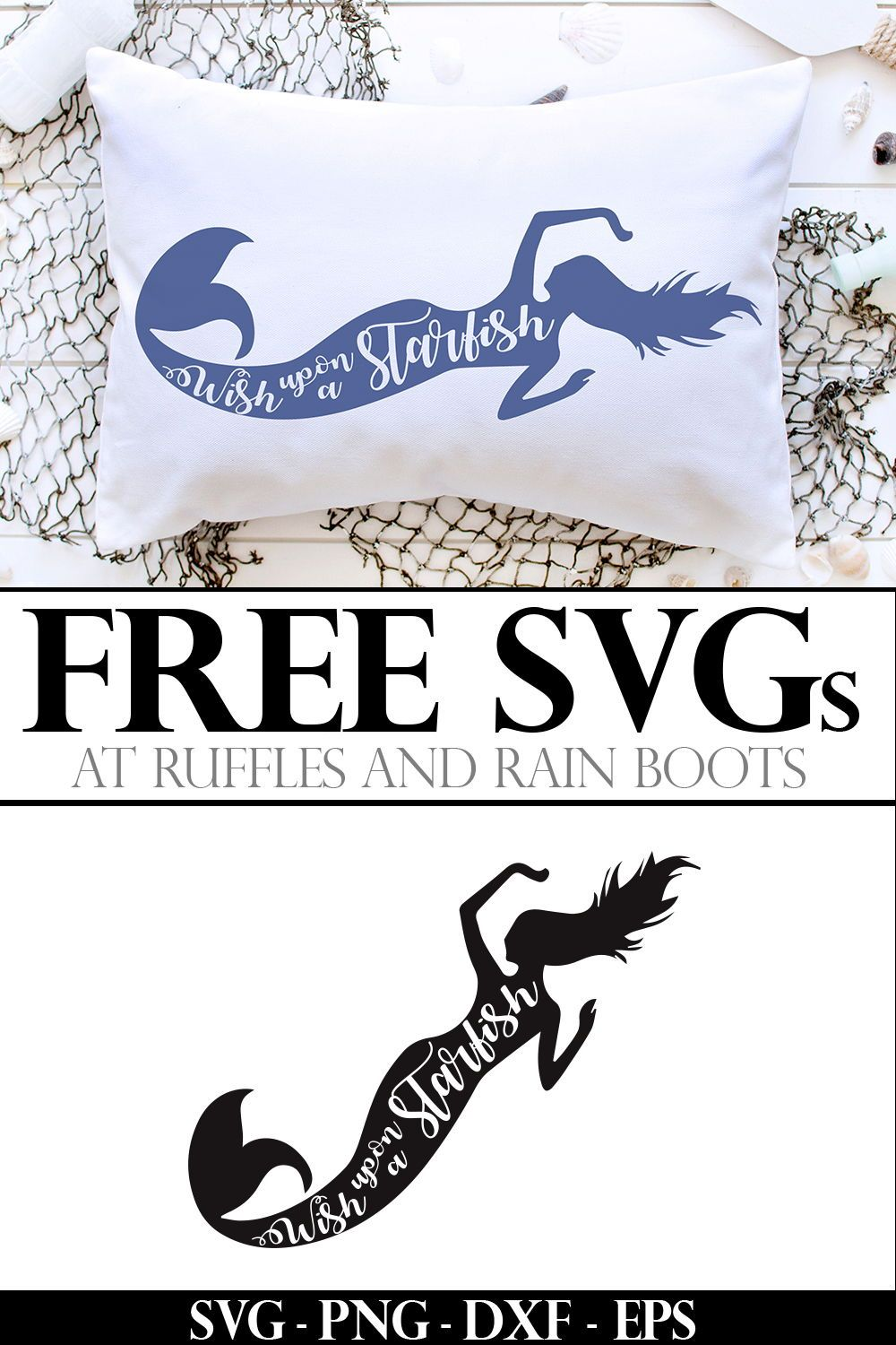 Make The Cutest Pillow With This Wish Upon A Starfish Mermaid Svg File Mermaid Svg Svg Mermaid
