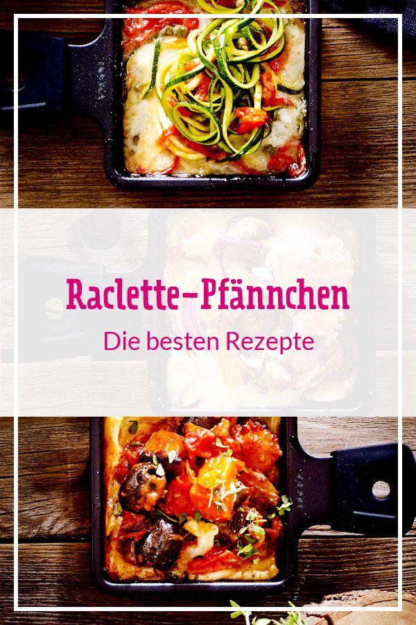 Raclette-Pfännchen - diese Rezepte sorgen für Abwechslung!