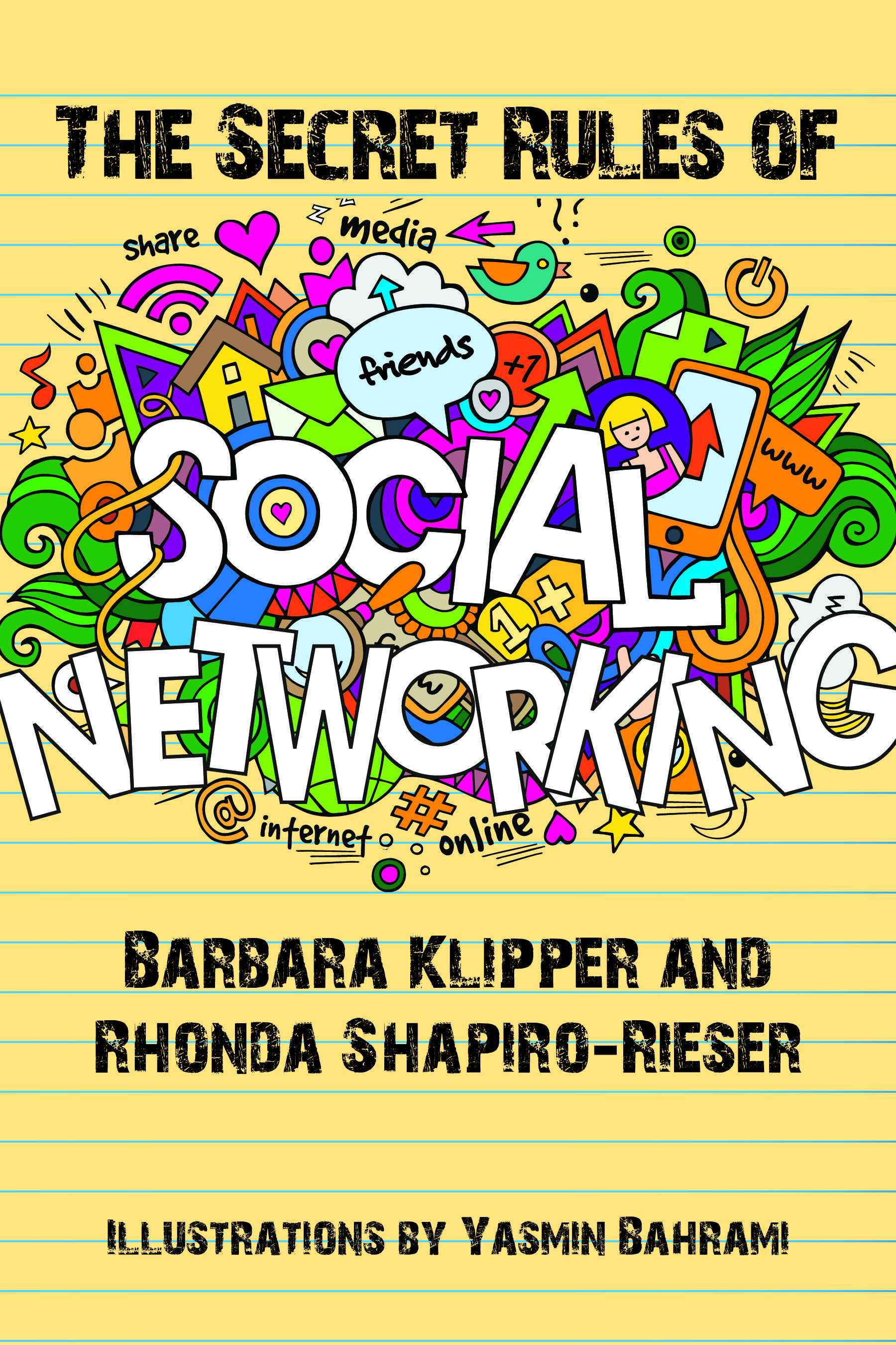 The Secret Rules Of Social Networking Demonstrates How