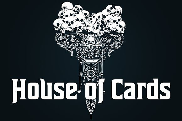 House Of Cards  @creativework247