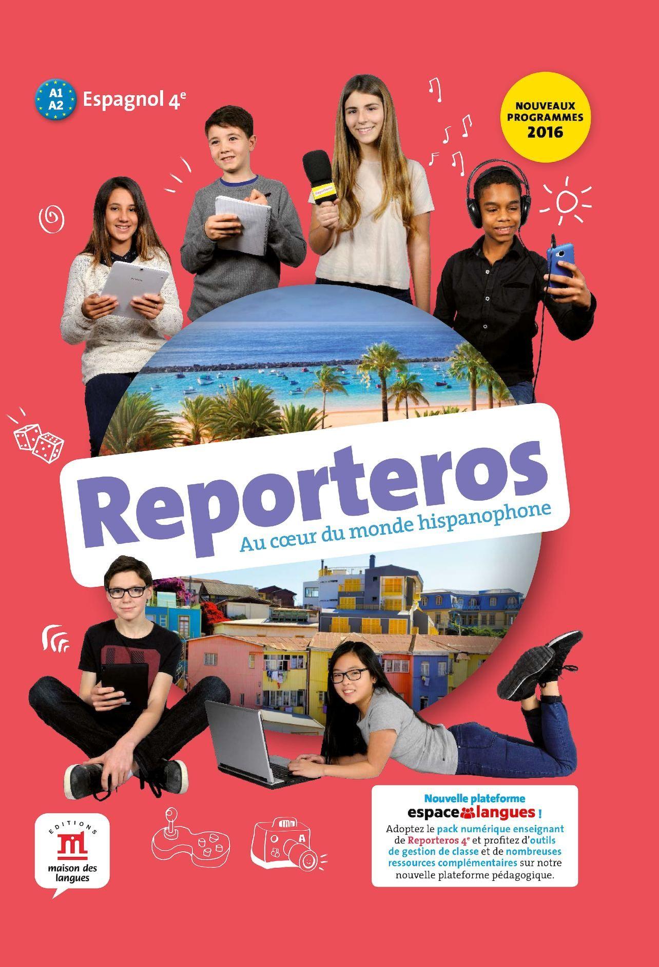 Reporteros 4e Livre De L Eleve Livre Enseignement Espagnol