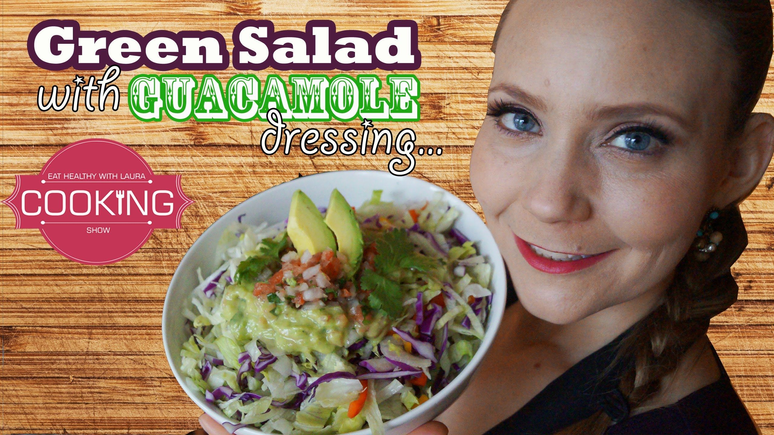 Green Salad with Spicy Avocado ♥ Eat Healthy with Laura
