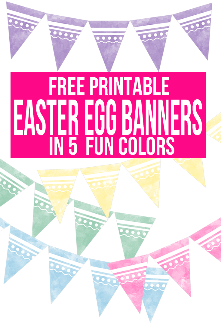 Free Printable Easter Egg Banners in 5 Fun Colors