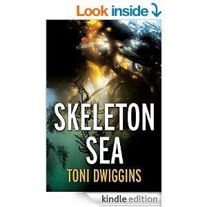 Skeleton Sea (The Forensic Geology Series Book 4) - Kindle edition by Toni Dwiggins. Literature & Fiction Kindle eBooks @ Amazon.com.