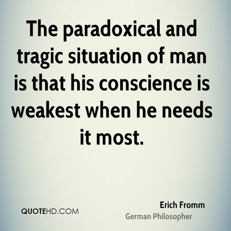 Paradoxical Quotes Page 1 Paradox Quotes Erich Fromm Quotes Psychology Quotes