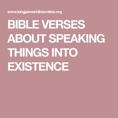 Bible Verses About Speaking Things Into Existence Scriptures