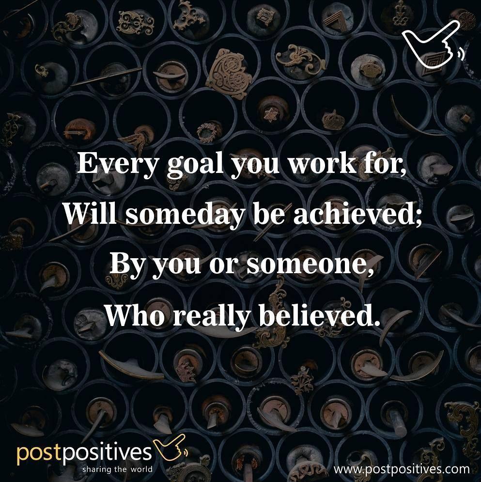 Believe. Work. Achieve. #poem #postpositives
