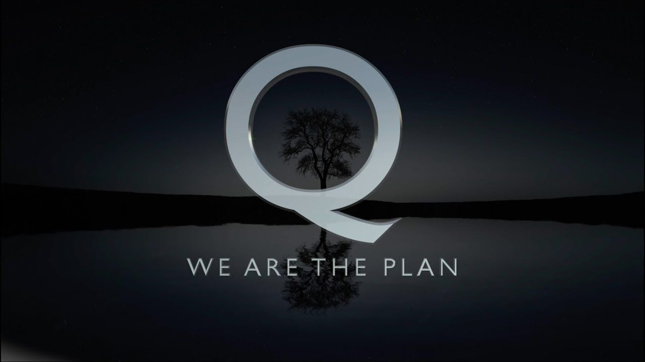 Q – We Are The Plan
