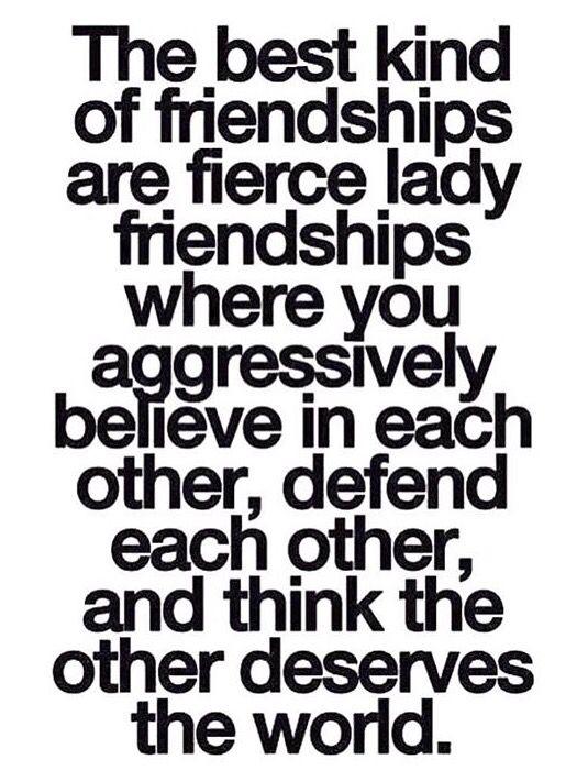 I Am Thankful For My Fierce Lady Friendships.
