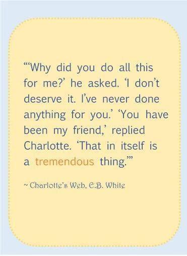 charlottes web friend quotes quotesgram