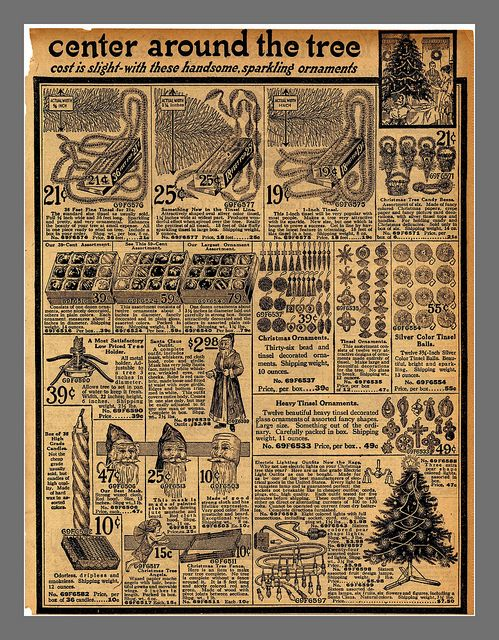 BEST VIEWED LARGER - Another page from the 1916 Sears catalog, Christmas decorations center round the tree by mcudeque, via Flickr