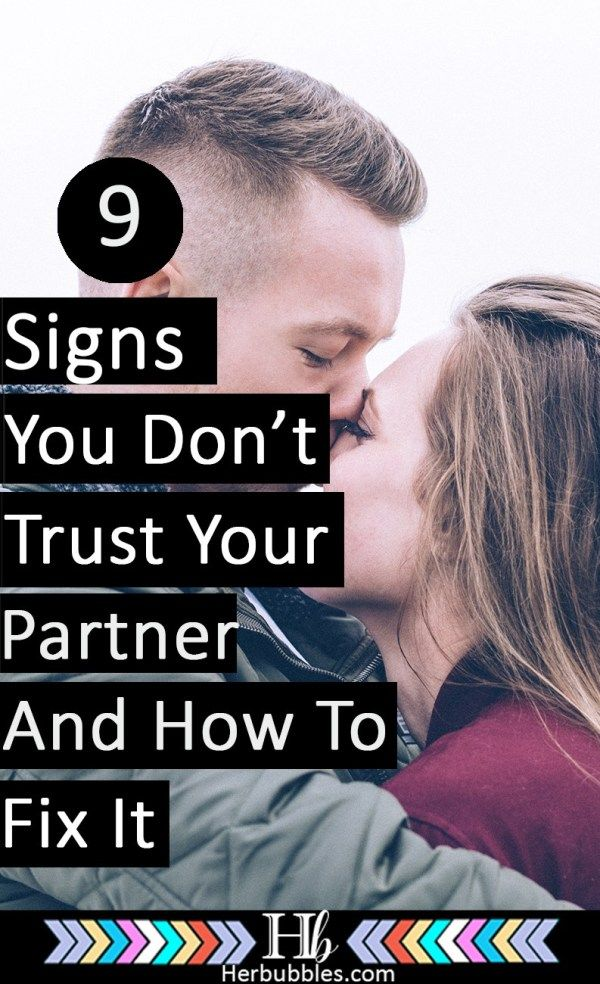 9 Signs You Dont Trust Your Partner (And How To FIx It