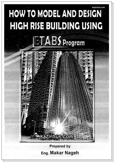Ebook How To Model And Design High Rise Buildings Using Etabs