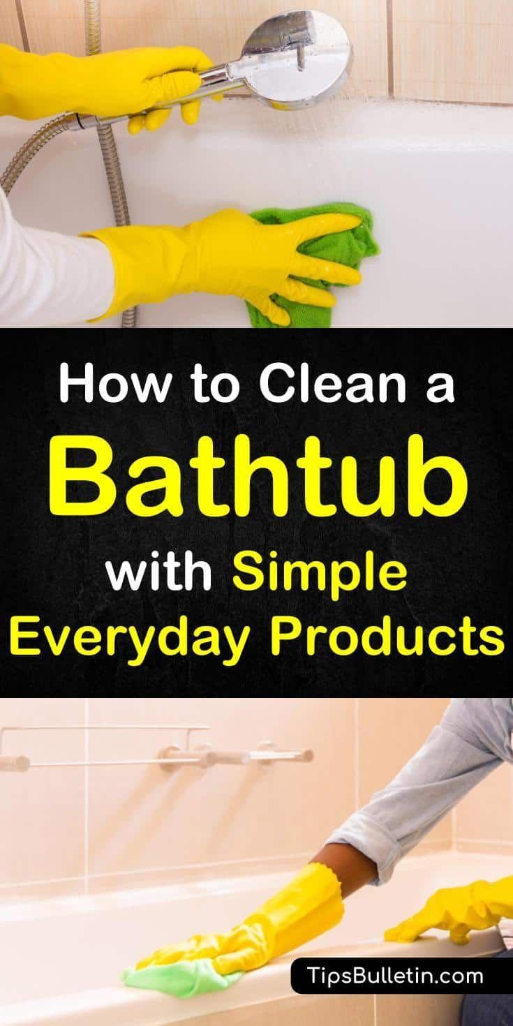 5 smart simple ways to clean a bathtub clean bathtub