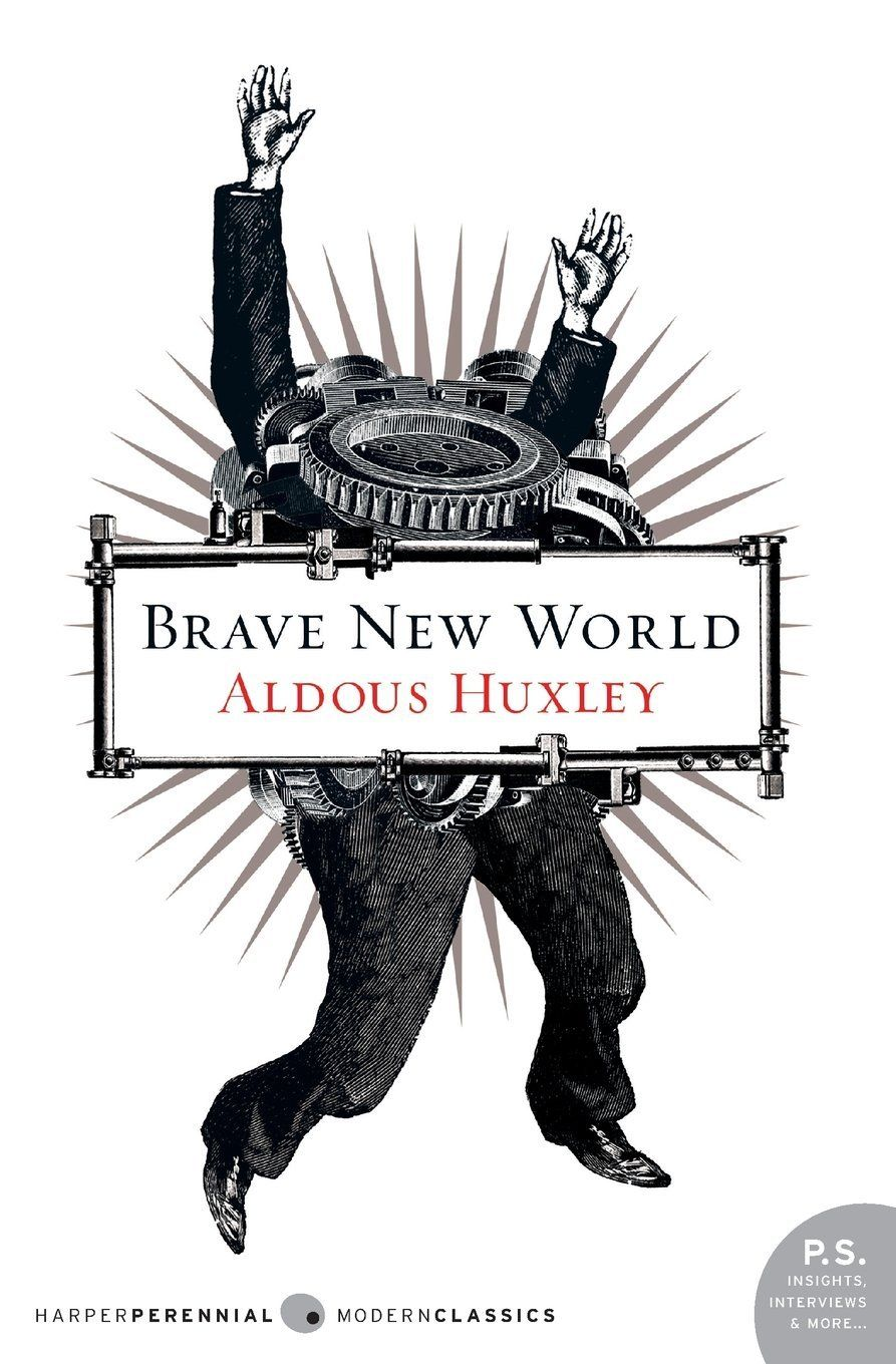 brave new world by aldous huxley why was it banned or challenged brave new world by aldous huxley why was it banned or challenged