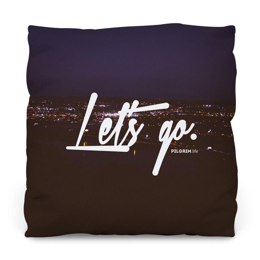 Lets Go Outdoor Throw Pillow