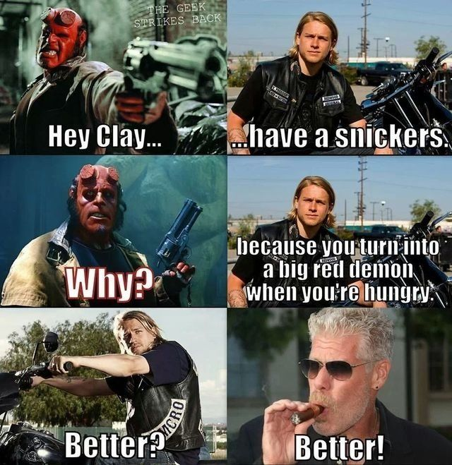 Clay Needs To Eat A Snickers Hellboy Ron Perlman Clay Morrow