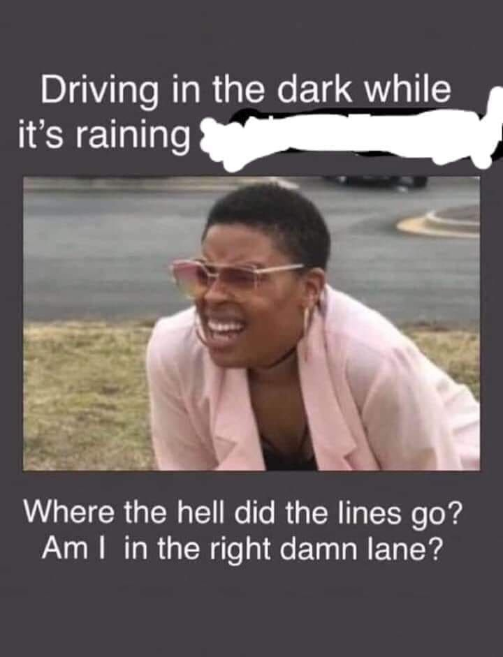 Before I Installed Hid S Rain Humor Work Jokes Nursing Memes