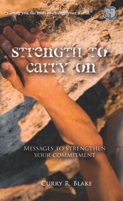Strength to Carry On By Curry Blake (Book or PDF) (235 pages