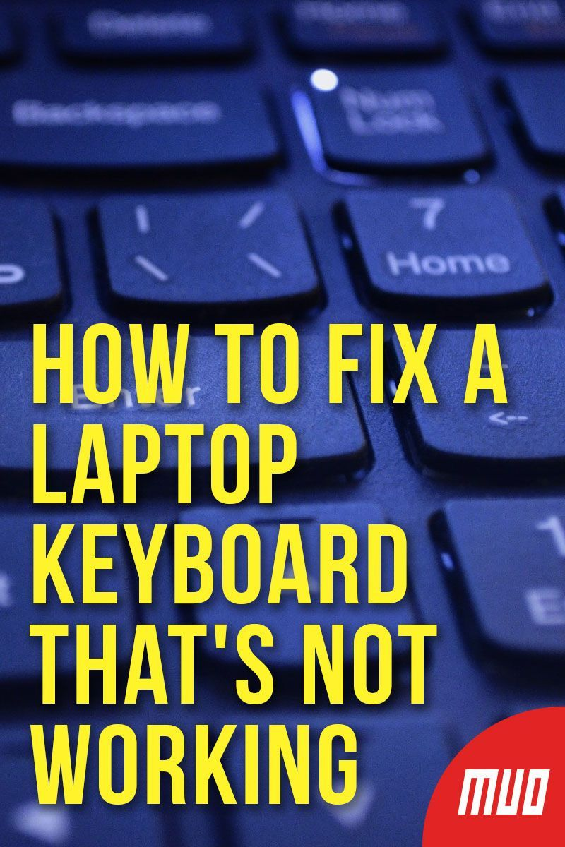 Laptop Keyboard Not Working 4 Tips To Fix It With Images