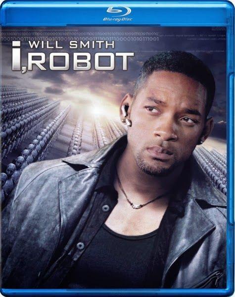 مشاهدة فيلم I Robot 2004 مترجم أون لاين افلام حصري I Robot Good Movies Will Smith Movies