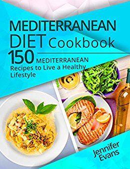 Mediterranean diet cookbook 150 mediterranean recipes to live a mediterranean diet cookbook 150 mediterranean recipes to live a healthy lifestyle free kindle forumfinder Gallery
