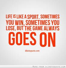 Game Is Always On Quotes Google Search Words To Live By