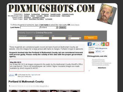 PDXMugshots com has published the mugshots of thousands
